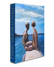 French Rivera in the 20's by Assoline Publishing House Paris, France